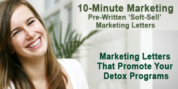 Detox Marketing Letter Package